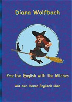 Practise English with the Witches