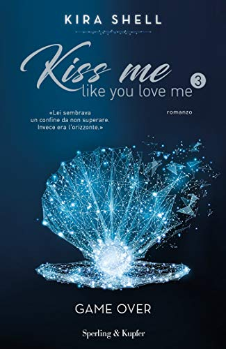 Kiss Me Like You Love Me 3