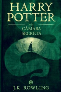 Harry Potter y la cámara secreta (La colección de Harry Potter) (Spanish Edition)
