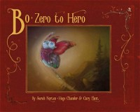 Bo, Zero to Hero (Rainbow Book 1)