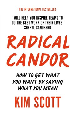 Radical Candor [Paperback] [Jan 01, 2018] KIM SCOTT
