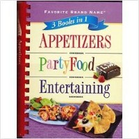 Appetizers, Party Food, Entertaining (Favorite Brand Name 3 books in 1)