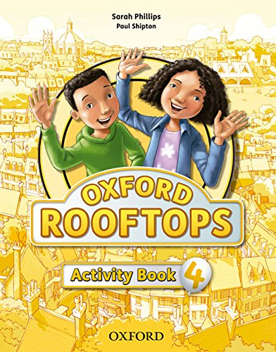 Oxford Rooftops 4. Activity Book (Spanish Edition)