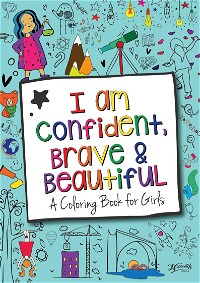 I Am Confident, Brave & Beautiful