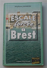 Escale forcee a brest