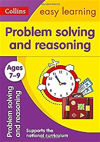 Collins Easy Learning KS2 – Problem Solving and Reasoning Ages 7-9