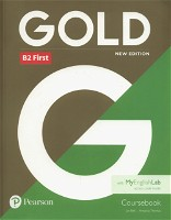 Gold B2 First New 2018 Edition Coursebook and MyEnglishLab Pack